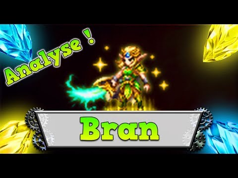 FFBE FR – ANALYSE Bran [ Brave Exvius Review ]