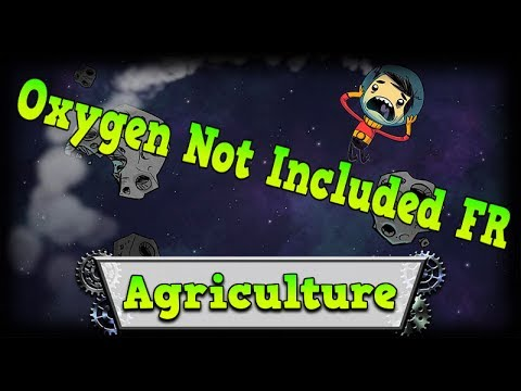 Update Agriculture – OXYGEN NOT INCLUDED FR #9