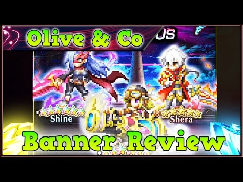 FFBE Fr – OLIVE GOD TIER, Shine et Shera – Analyse [ Brave Exvius Banner Review ]