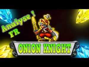 Onion Knight classement ffbe fr review
