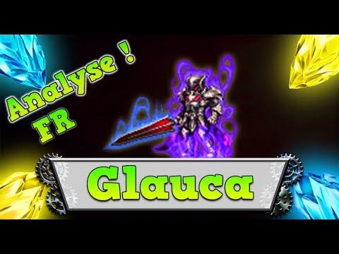 FFBE – Analyse Glauca KingsGlaive [ Brave Exvius Review FR ]
