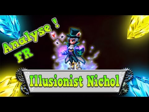 FFBE – Analyse Illusionist Nichol [ Brave Exvius Review FR ]