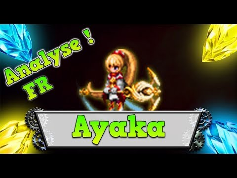 FFBE – Analyse AYAKA [ Brave Exvius Review FR ]