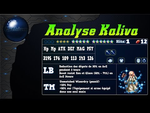 FFBE – Analyse Kaliva [ FF Brave Exvius Review FR ]