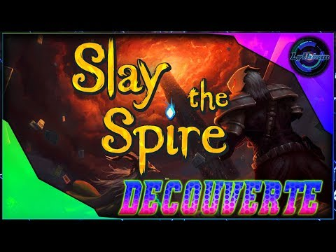 Le RogueLike Ultime ?! # Slay the Spire Fr #1
