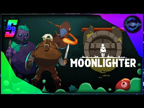Episode 5 du Let's play sur Moonlighter !