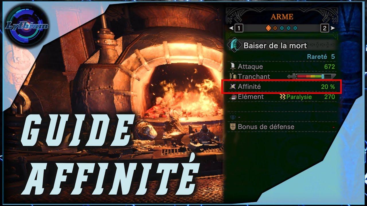 Affinité – GUIDE  # Monster Hunter World [FR] #4