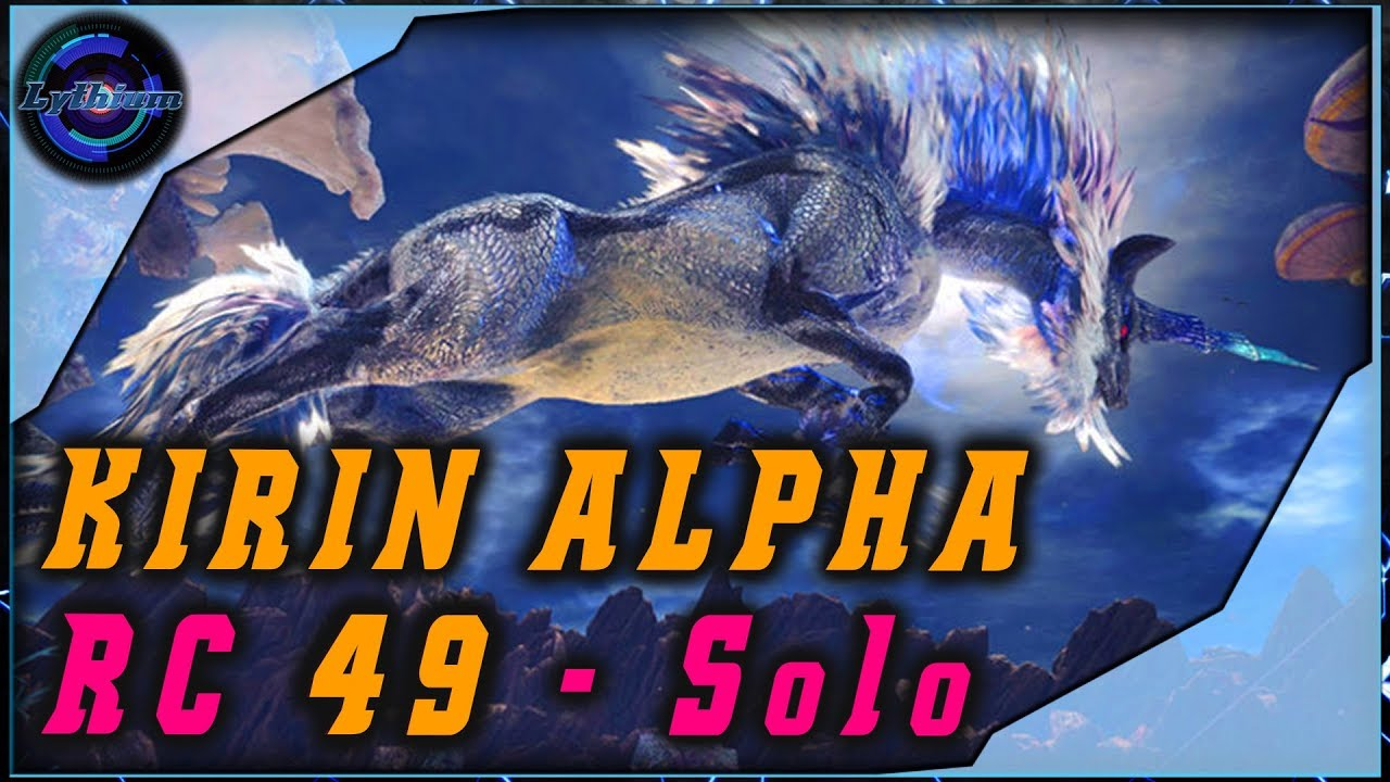 KIRIN ALPHA - Solo # RC 49 # Monster Hunter World