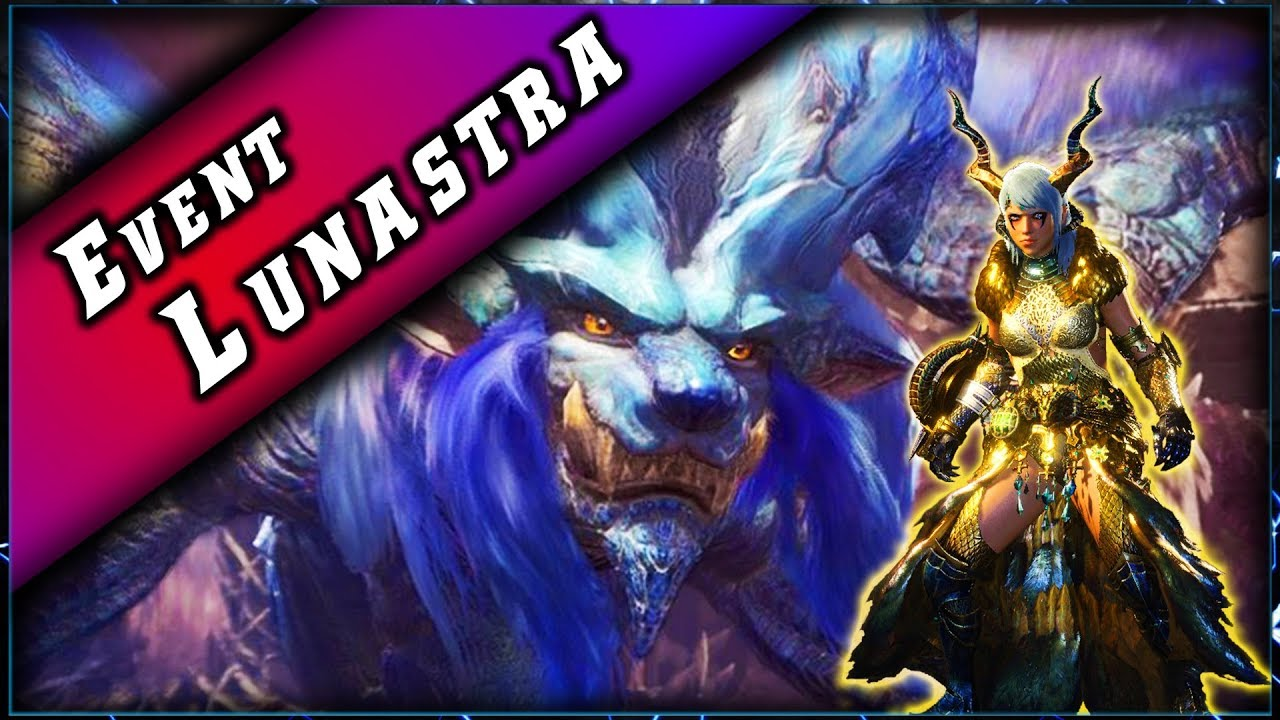 Event • La LUNASTRA – Arène de Pandore ► Monster Hunter World PC
