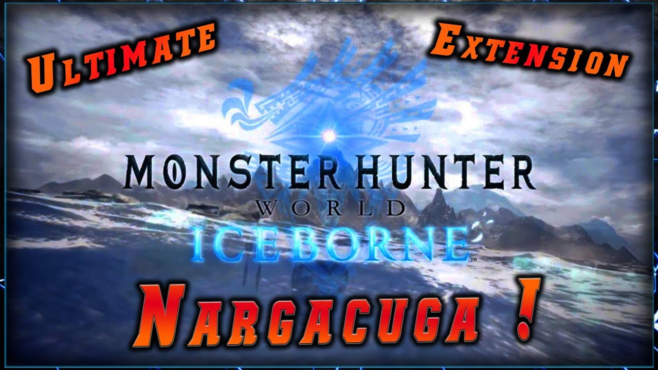 LE NARGACUGA DANS CETTE EXTENSION Monster Hunter World ! ► [Mhworld ICEBORNE PC]