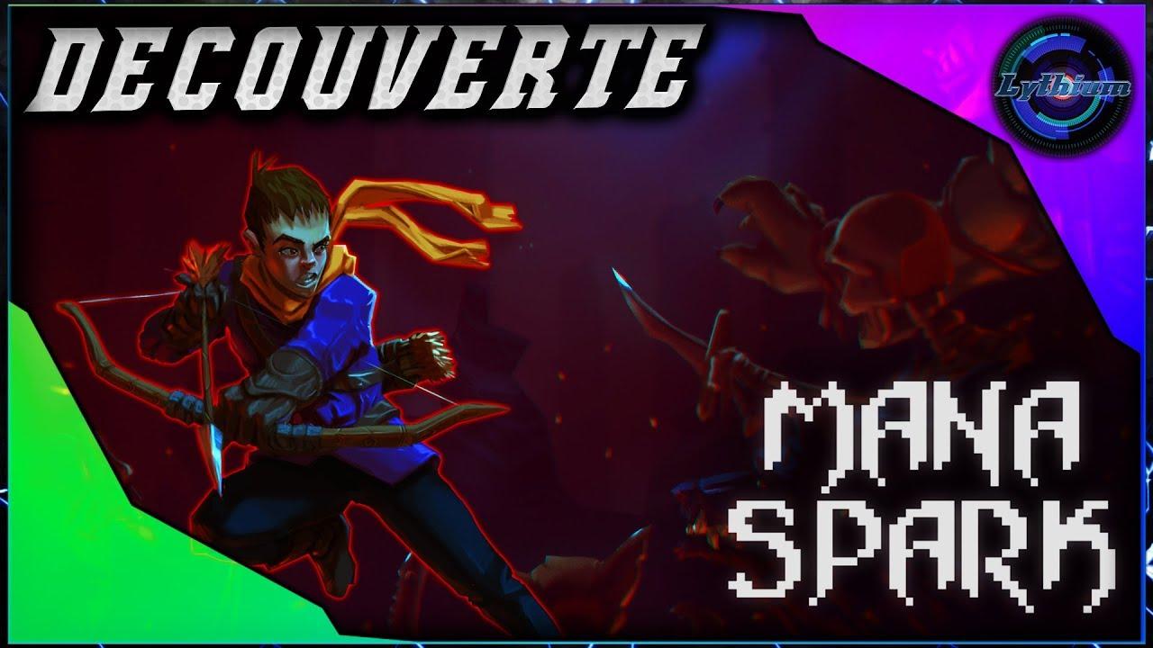 Découverte du Gameplay sur Mana Spark !