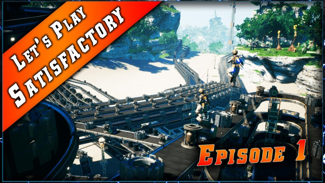 Satisfactory  • Les Bases de la base ! ► Let's Play & Guide #1