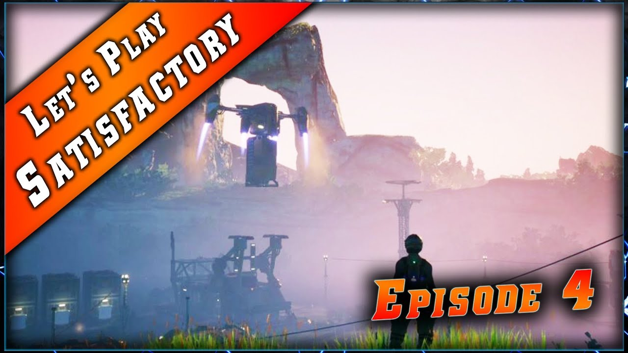 Episode 4 du Let's play sur Satisfactory !
