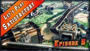 Episode 5 du Let's play sur Satisfactory !