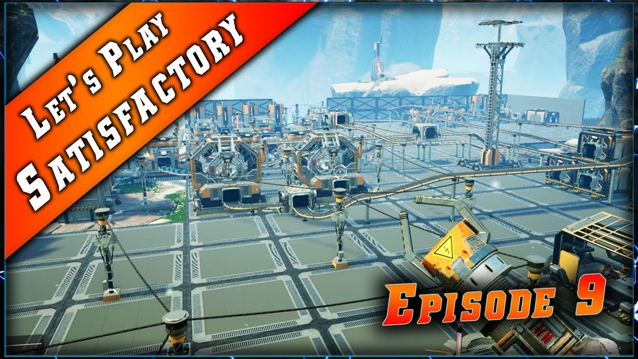 Episode 9 du Let's play sur Satisfactory !