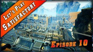 Episode 10 du Let's play sur Satisfactory !