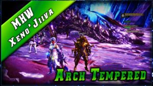 MHW • Xeno'jiiva ARCH TEMPERED ► Monster Hunter World Gameplay