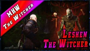 MHW • GERALT & Le LESHEN - The Witcher ► Monster Hunter World Gameplay