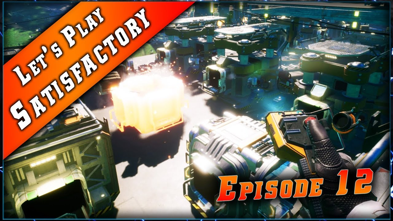 Satisfactory • Craft d'Acier ! ► Let's Play & Guide #12