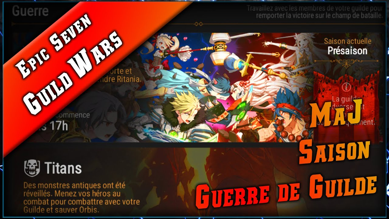 Epic Seven • Guerre de Guilde - Saison - MaJ review ► [ Epic7 FR ]