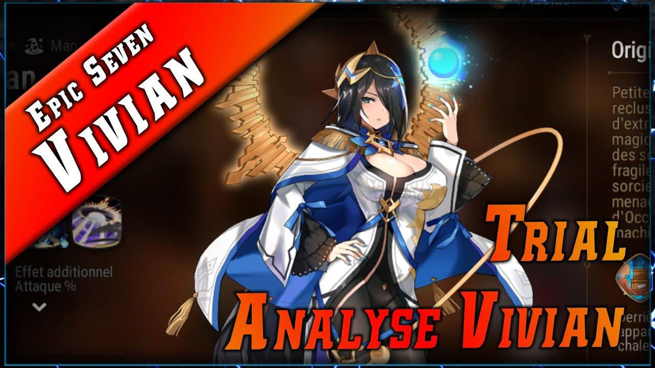 Epic Seven • Vivian Analyse & Maj Trial ► [ Epic7 FR ]