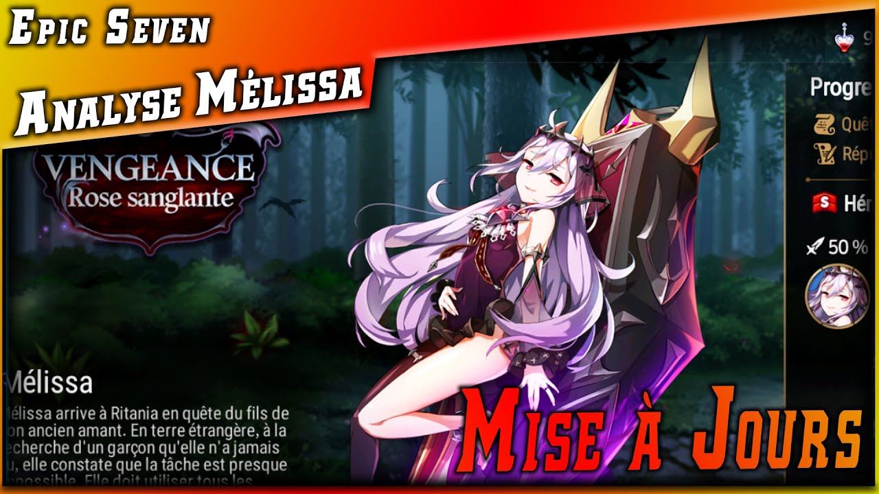 Epic 7 • Review Mélissa 5★ & Analyse de la Mise à jour ►【Epic Seven】