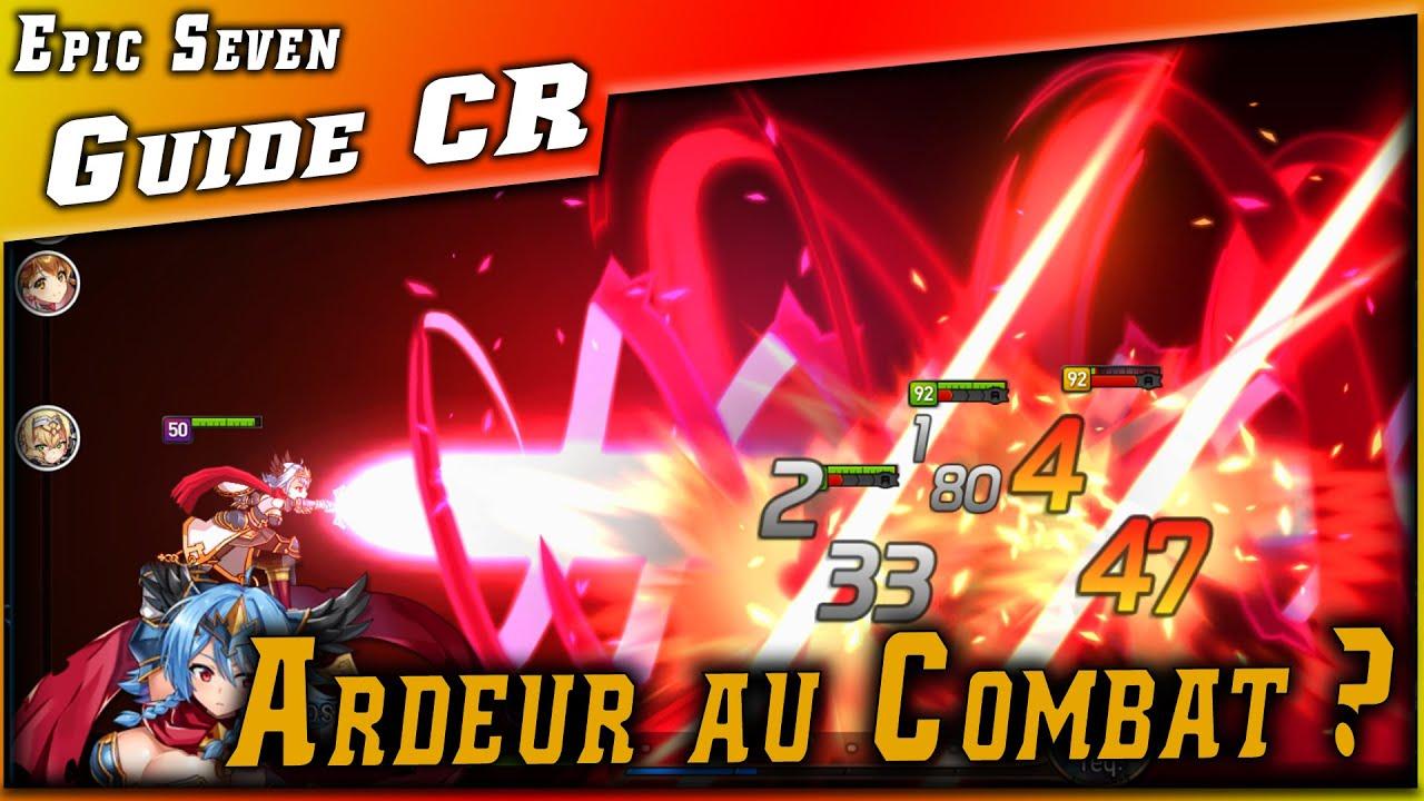 Guides • Ardeur au Combat / CR Push / Combat Readiness • Explication ►【Epic Seven】