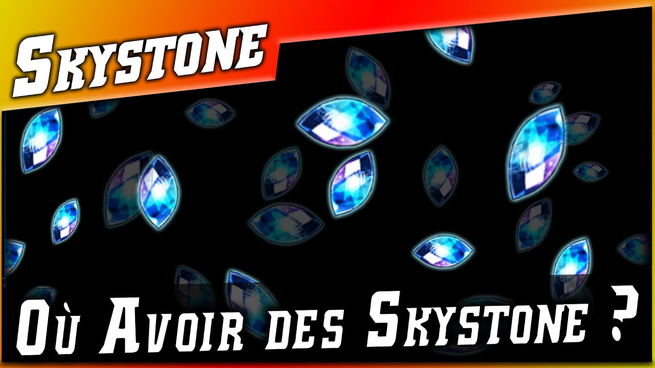 Guides • Comment Avoir des Skystone ? (ou Pieraciel) ►【Epic Seven】