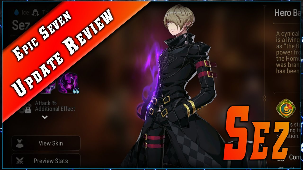 Epic 7 • Analyse Sez & Update Review ►【Epic Seven】