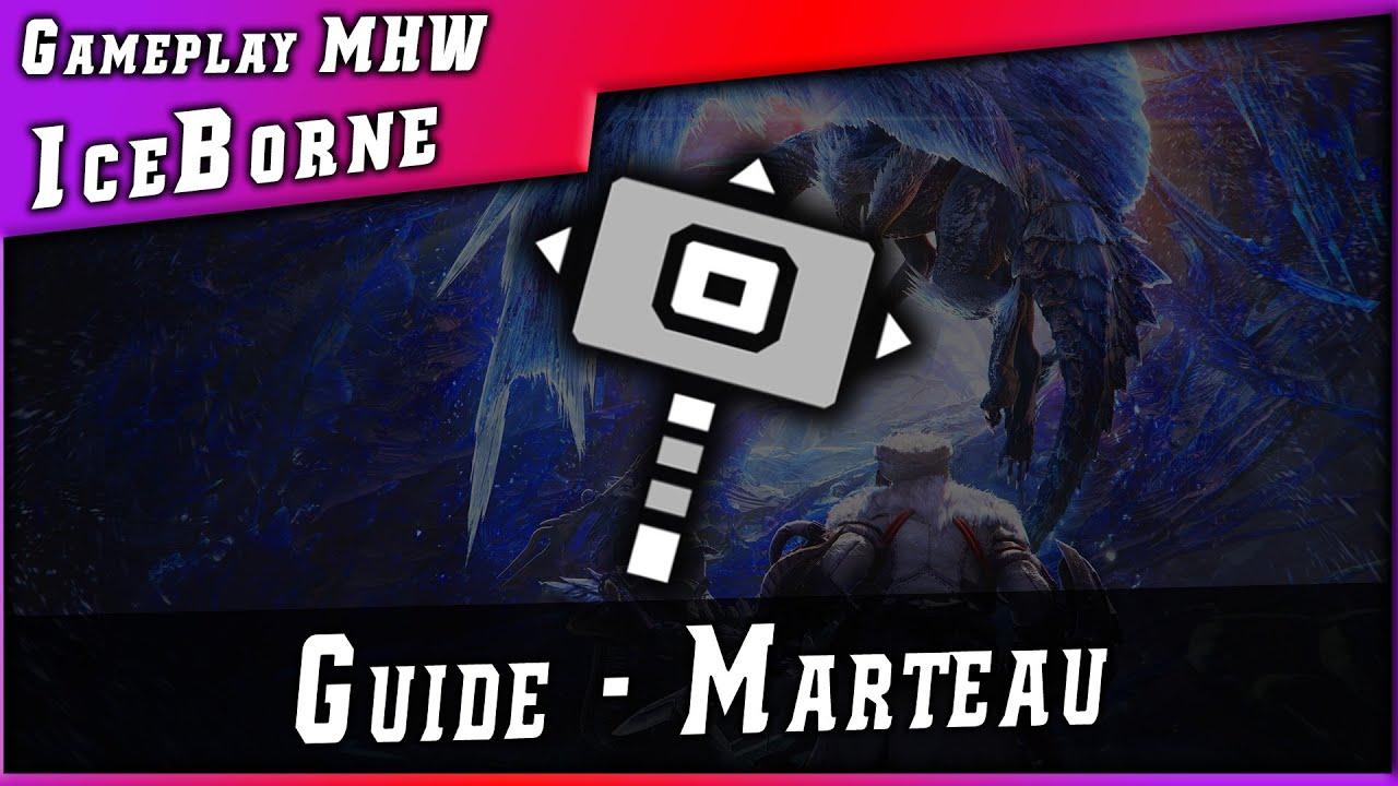 #ICEBORNE • GUIDE MARTEAU (Hammer) ► Monster Hunter World : Iceborne # Combo & Guide