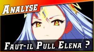 Epic 7 • Faut-il Pull Elena ? Analyse ►【Epic Seven】