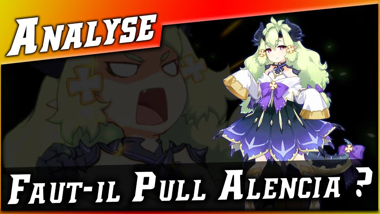 Epic 7 • Faut-il Pull Alencia ? Analyse ►【Epic Seven】