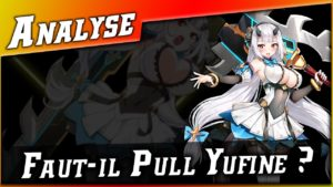 Epic 7 • Faut-il Pull Yufine ? Analyse ►【Epic Seven】