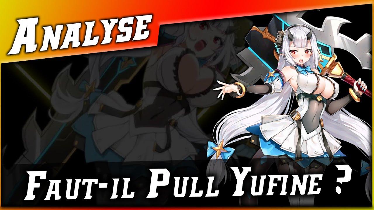 Epic 7 • Faut-il Pull Yufine ? Analyse ►【Epic Seven】